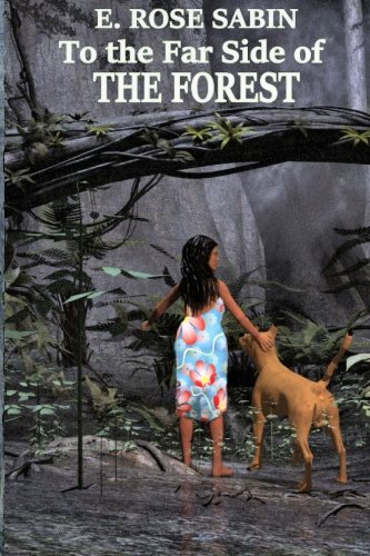 9780692535073: To the Far Side of the Forest