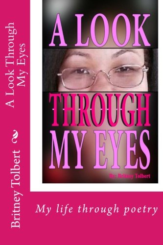 A Look Through My Eyes: Mrs Britney Tolbert
