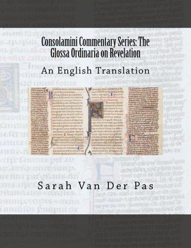 9780692538333: Consolamini Commentary Series: The Glossa Ordinaria on Revelation
