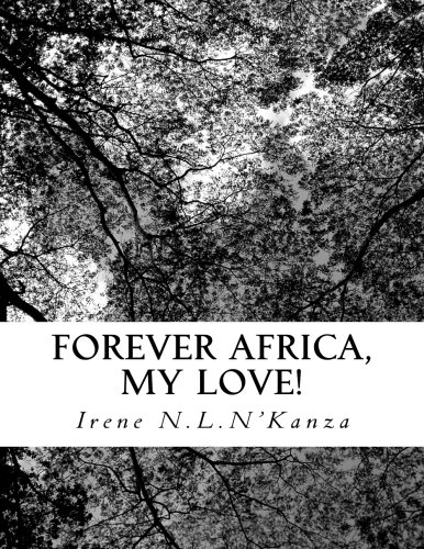 9780692538364: FOREVER AFRICA, MY LOVE!