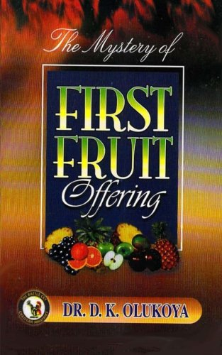 9780692539064: The Mystery of First Fruit Offering
