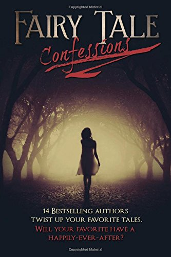 9780692539224: Fairy Tale Confessions