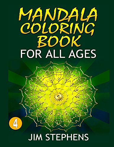 9780692539613: The Mandala Coloring Book: For All Ages (Volume 4)