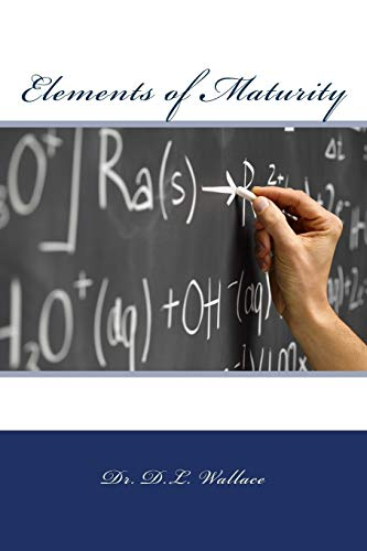 9780692539989: Elements of Maturity