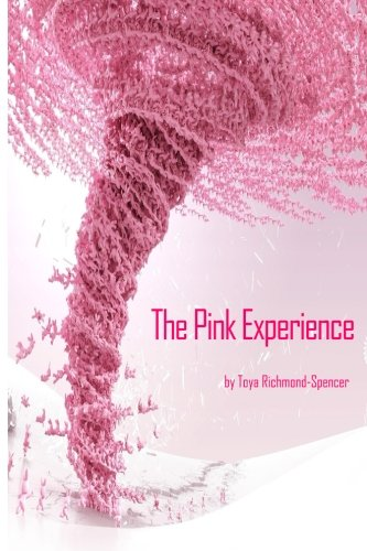 9780692540367: The Pink Experience
