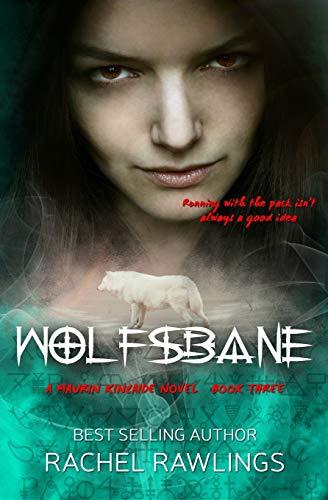 9780692542033: Wolfsbane: A Maurin Kincaide Series Novella (The Maurin Kincaide Series) (Volume 3)