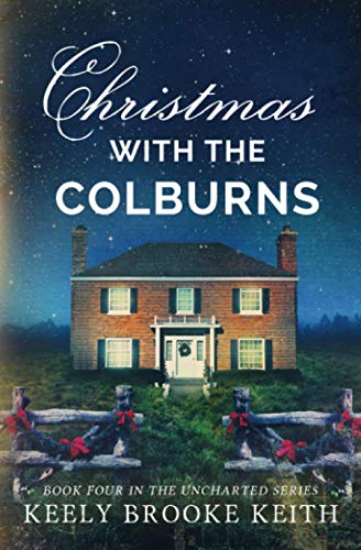 9780692542194: Christmas with the Colburns (Uncharted) (Volume 4)