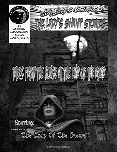 9780692542200: Catseye Comics The Lady's Swamp Stories: Catseye Comics issue #4 B & W (Volume 4)