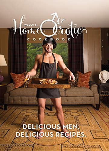 9780692542941: Weslo's Home-O-Erotic Cookbook