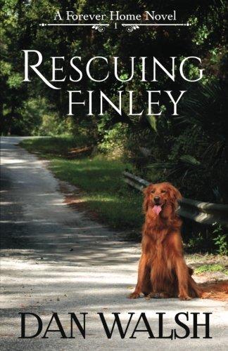 9780692543122: Rescuing Finley (A Forever Home Novel) (Volume 1)