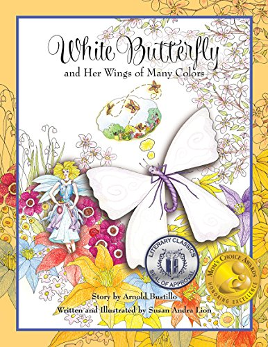 9780692543627: White Butterfly and Her Wings of Many Colors