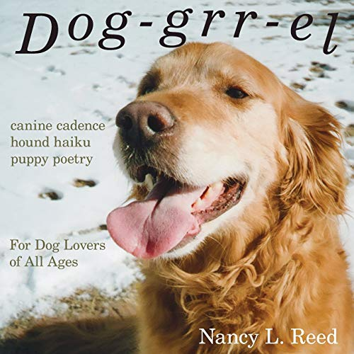 9780692544549: Dog-grr-el: canine cadence, hound haiku, puppy poetry: For Dog Lovers of All Ages