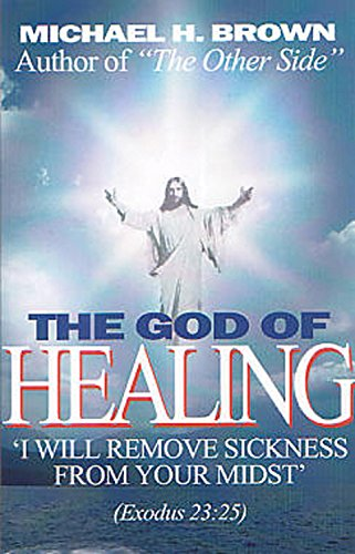 9780692544624: The God of Healing