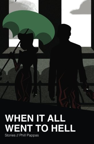 9780692544662: When it All Went to Hell: Stories