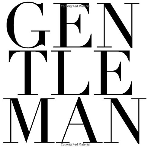 9780692545010: Gentleman: 200 Tips for the Modern Gentleman