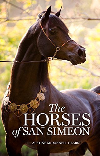 9780692545249: The Horses of San Simeon (Revised Edition)