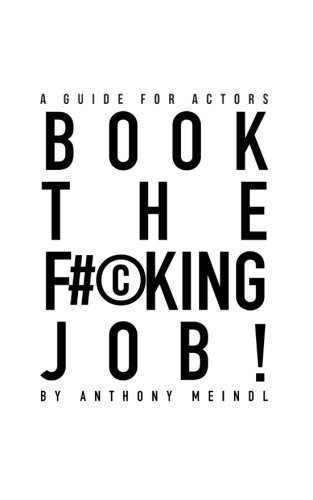9780692545836: Book the F#©king Job!