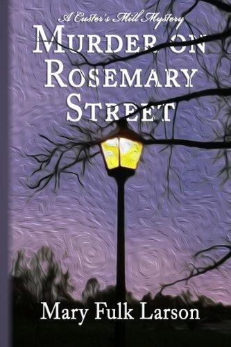 9780692546321: Murder on Rosemary Street (Custer's Mill Mysteries) (Volume 1)