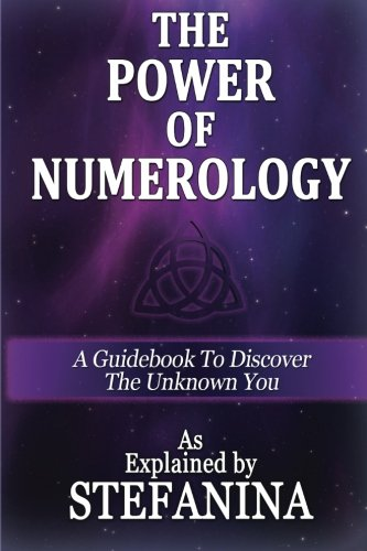 9780692546444: The Power of Numerology: A Guidebook to Discover the Unknown You