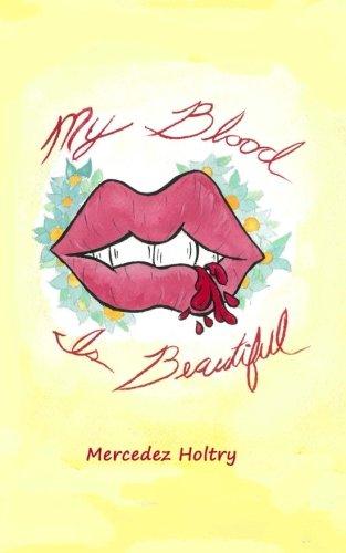 9780692546536: My Blood is Beautiful