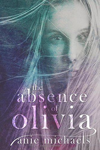 9780692546734: The Absence of Olivia
