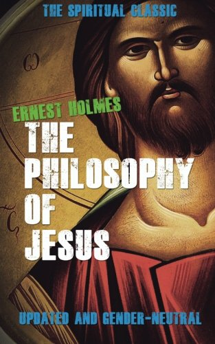 9780692548257: The Philosophy of Jesus: Updated and Gender-Neutral
