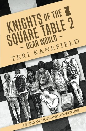 9780692548448: Knights of the Square Table 2: Dear World