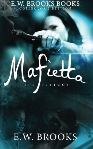 9780692548981: Mafietta: The Trilogy: Collector's Edition