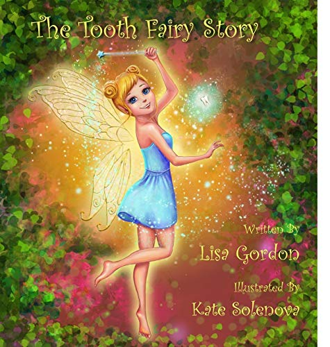 9780692549667: The Tooth Fairy Story (Fairy Village) (Volume 1)