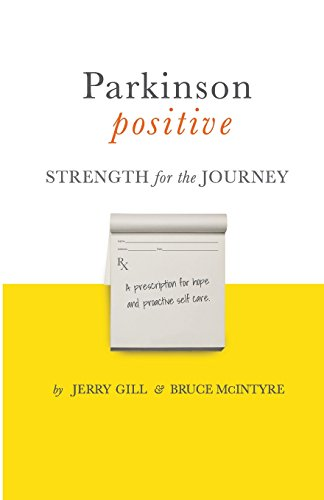 9780692550281: Parkinson Positive: Strength for the Journey