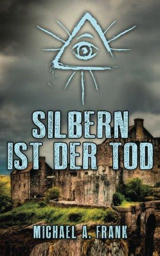 9780692551318: Silbern ist der Tod (German Edition)