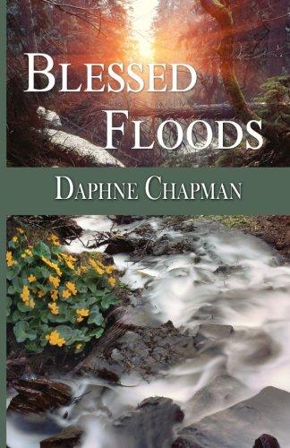 9780692551813: Blessed Floods