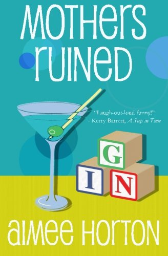 9780692551882: Mothers Ruined: A Novel