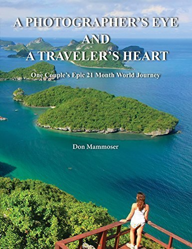 9780692553077: A Photographer's Eye and A Traveler's Heart