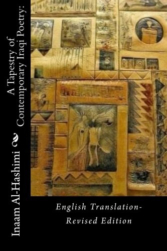 9780692553329: A Tapestry of Contemporary Iraqi Poetry:: English Translation- Revised Edition