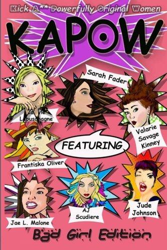 9780692554111: Kapow: Bad Girls Edition (Volume 1)