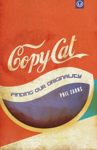 9780692554289: Copycat: Finding Our Originality