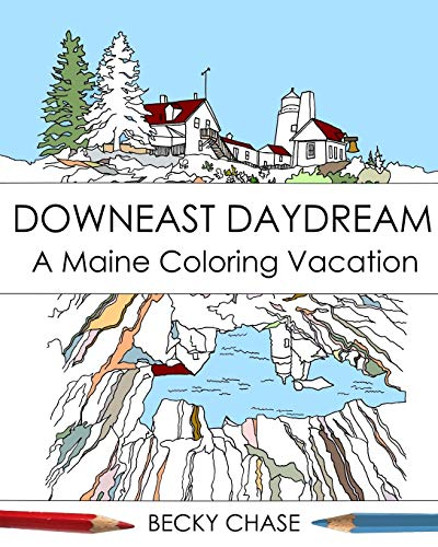 9780692555224: Downeast Daydream: A Maine Coloring Vacation