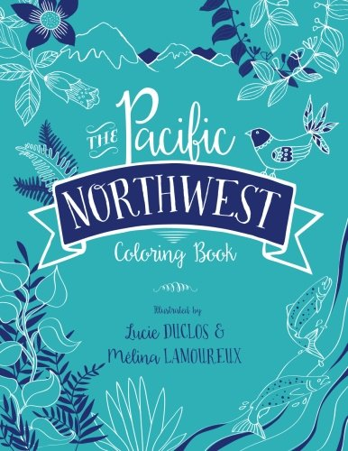 9780692555491: The Pacific Northwest Coloring Book