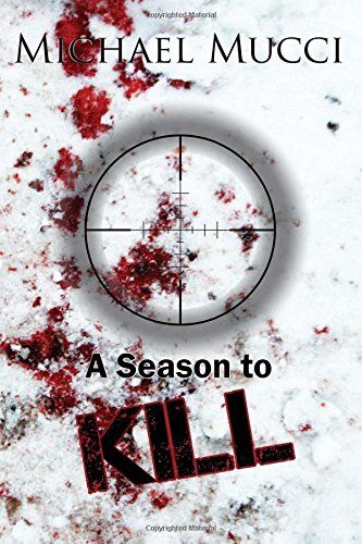 9780692556825: A Season to Kill