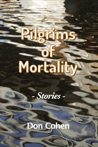 9780692557150: Pilgrims of Mortality