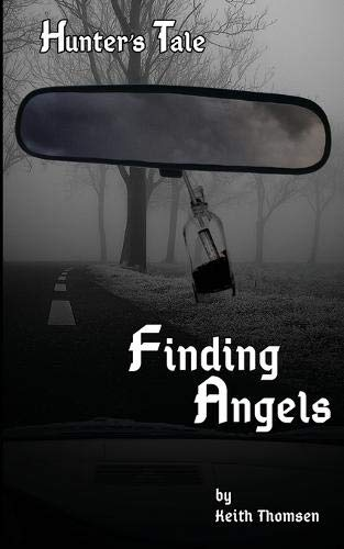 9780692557839: Finding Angels (Hunter's Tale) (Volume 1)