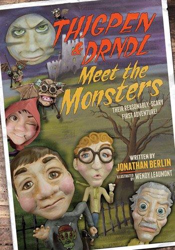 9780692558164: Thigpen & Drndl Meet The Monsters: a novel about some stuff that happened