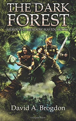 9780692558829: The Dark Forest (Heroes of Meadow Haven) (Volume 1)
