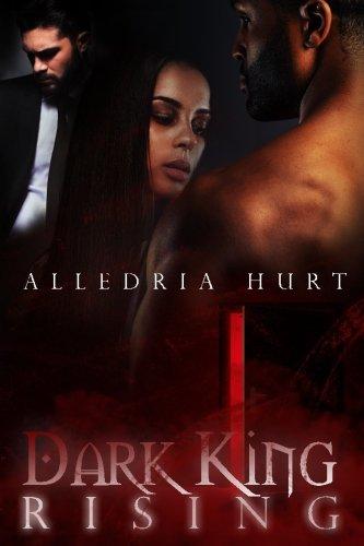 Dark King Rising: Alledria Hurt
