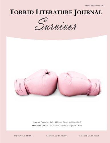 9780692559109: Torrid Literature Journal Vol. XVI: Volume XVI Survivor (Volume 16)