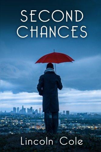 Second Chances: Cole, Lincoln