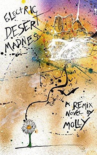 9780692559970: Electric Desert Madness