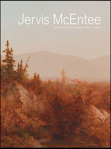 9780692560099: Jervis McEntee: Painter-Poet of the Hudson River School (Samuel Dorsky Museum of Art)