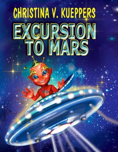 9780692561706: Excursion to Mars